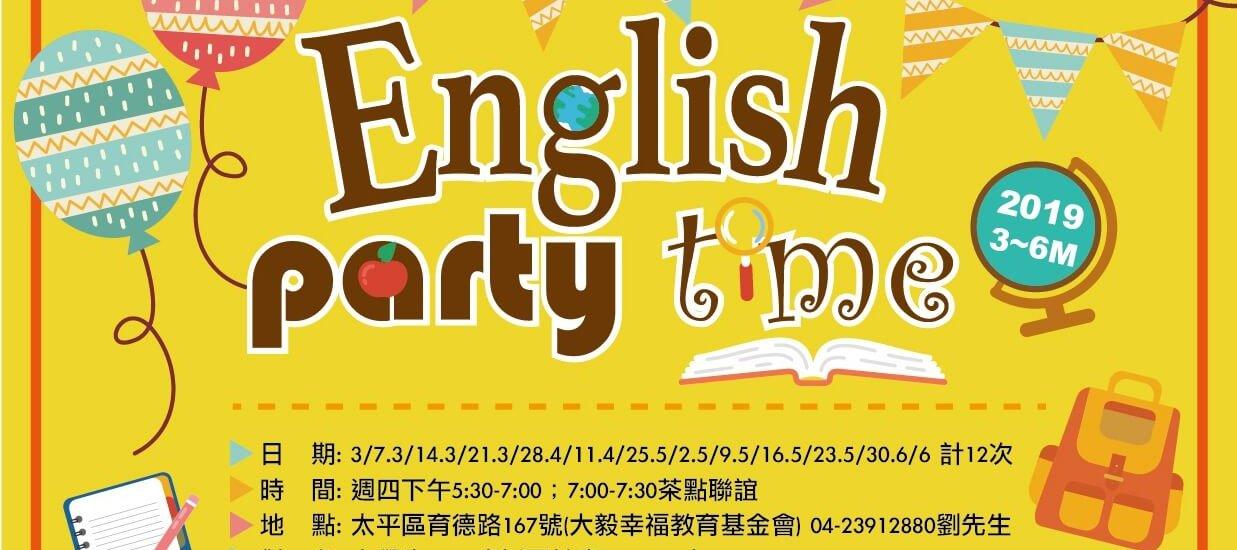 2019/3月至6月~~~English Party Time